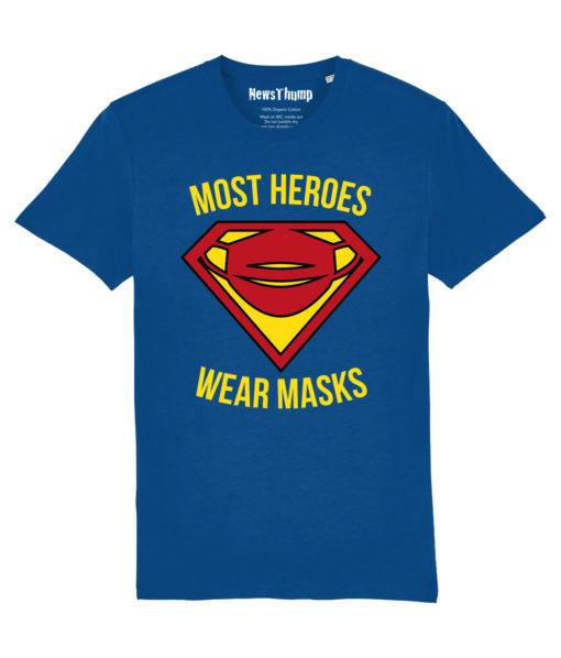 Most Heroes Wear Masks T-shirt