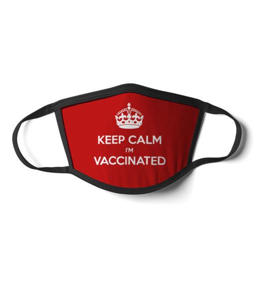 Keep Calm I'm Vaccinated face mask