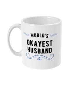 World's Okayest Husband Mug