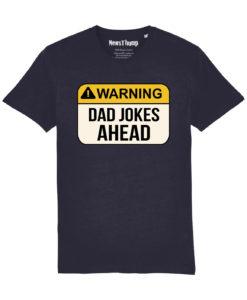 Warning Dad Jokes Ahead French Navy T-shirt