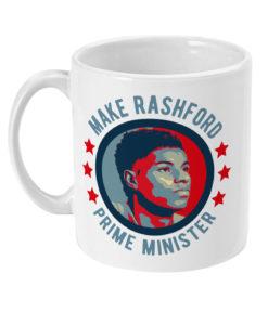Make Rashford Prime Minister Mug